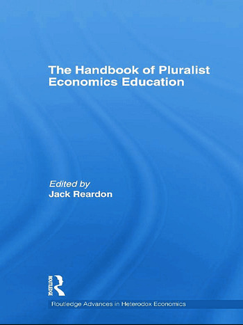 The Handbook of Pluralist Economics Education book cover