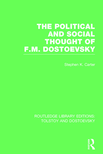 The Political and Social Thought of F.M. Dostoevsky book cover
