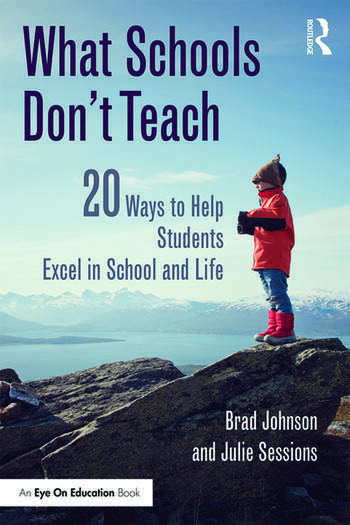 What Schools Don't Teach 20 Ways to Help Students Excel in School and Life book cover