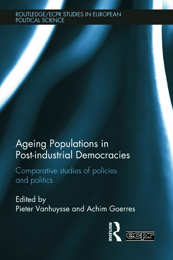 Ageing Populations in Post-Industrial Democracies Comparative Studies of Policies and Politics book cover