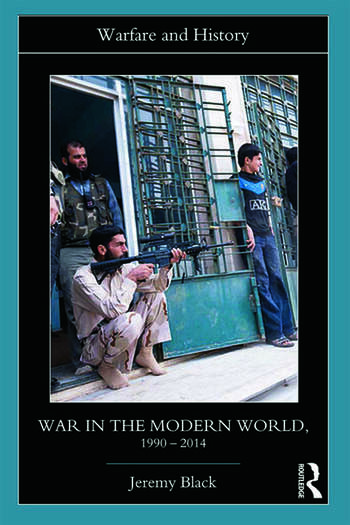 War in the Modern World, 1990-2014 book cover