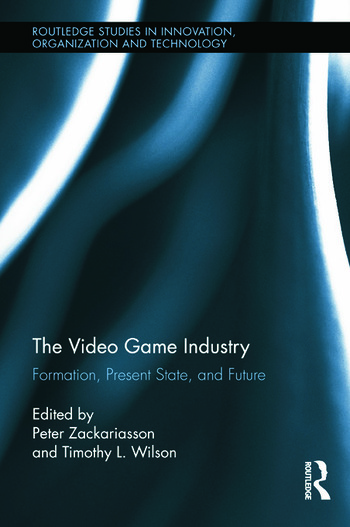 The Video Game Industry Formation, Present State, and Future book cover