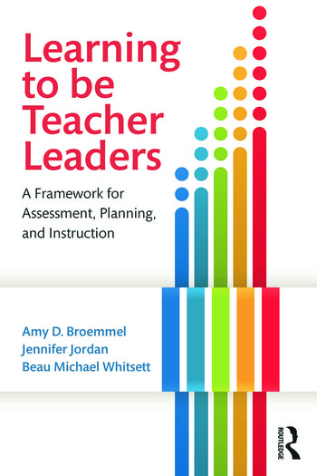 Learning to Be Teacher Leaders A Framework for Assessment, Planning, and Instruction book cover