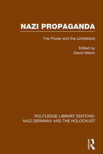 Nazi Propaganda (RLE Nazi Germany & Holocaust) The Power and the Limitations book cover