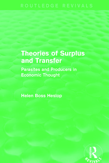 Theories of Surplus and Transfer (Routledge Revivals) Parasites and Producers in Economic Thought book cover