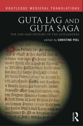 Guta Lag and Guta Saga: The Law and History of the Gotlanders book cover