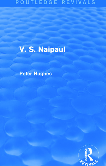 V. S. Naipaul (Routledge Revivals) book cover