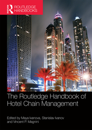 The Routledge Handbook of Hotel Chain Management book cover
