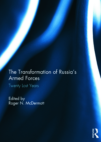The Transformation of Russia's Armed Forces Twenty Lost Years book cover