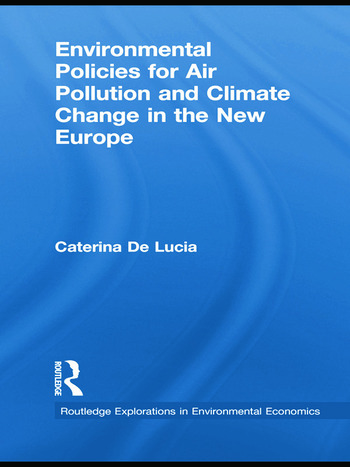 Environmental Policies for Air Pollution and Climate Change in the New Europe book cover