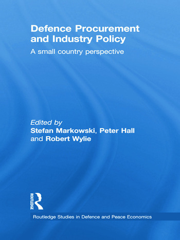 Defence Procurement and Industry Policy A small country perspective book cover