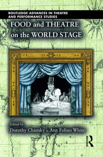 Food and Theatre on the World Stage book cover
