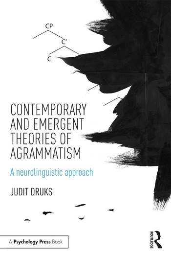Contemporary and Emergent Theories of Agrammatism A neurolinguistic approach book cover