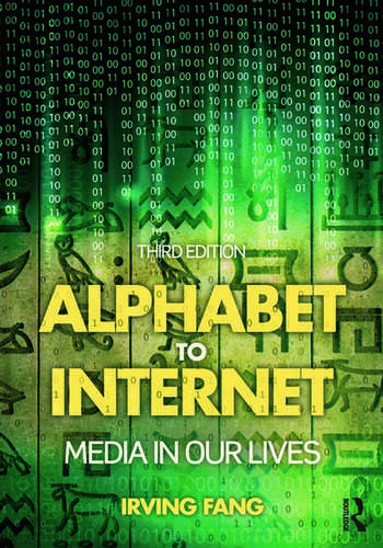 Alphabet to Internet Media in Our Lives book cover