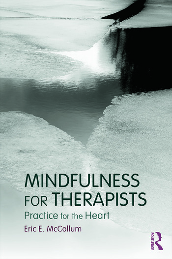 Mindfulness for Therapists Practice for the Heart book cover