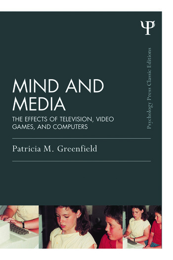 Mind and Media The Effects of Television, Video Games, and Computers book cover