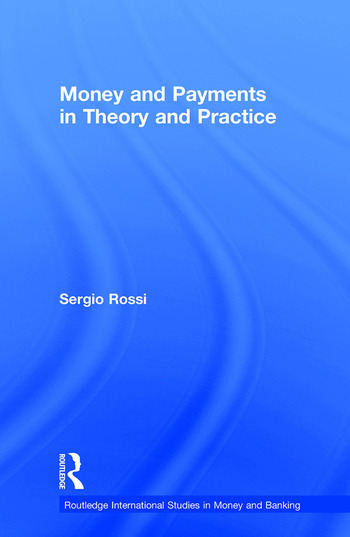 Money and Payments in Theory and Practice book cover