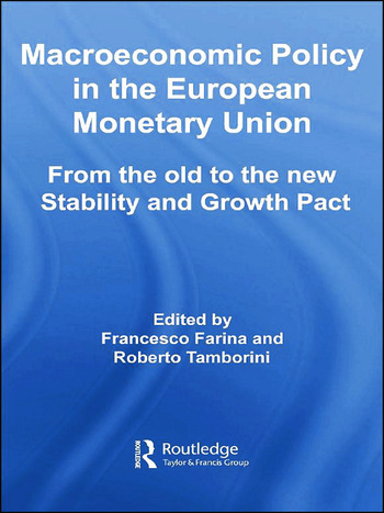 Macroeconomic Policy in the European Monetary Union From the Old to the New Stability and Growth Pact book cover