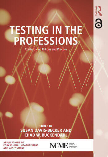 Testing in the Professions Credentialing Policies and Practice book cover