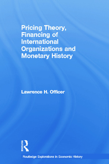 Pricing Theory, Financing of International Organisations and Monetary History book cover
