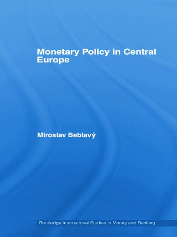 Monetary Policy in Central Europe book cover