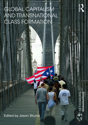 Global Capitalism and Transnational Class Formation book cover