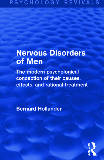 Nervous Disorders of Men The Modern Psychological Conception of their Causes, Effects, and Rational Treatment book cover