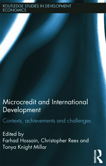 Microcredit and International Development Contexts, Achievements and Challenges book cover