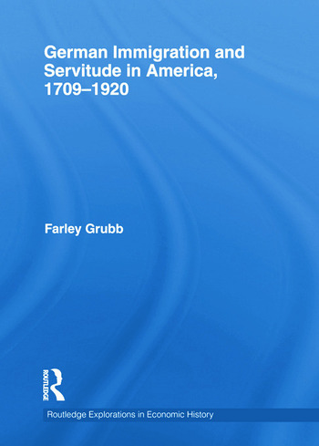 German Immigration and Servitude in America, 1709-1920 book cover