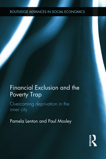 Financial Exclusion and the Poverty Trap Overcoming Deprivation in the Inner City book cover