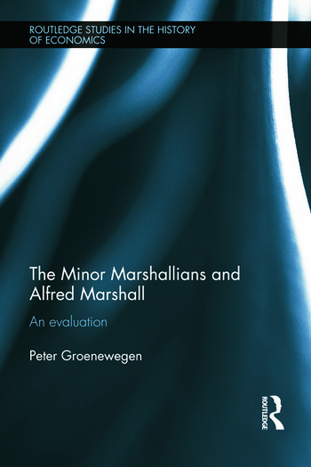 Minor Marshallians and Alfred Marshall An Evaluation book cover