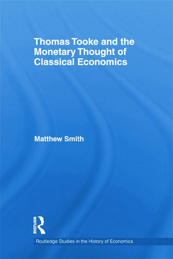 Thomas Tooke and the Monetary Thought of Classical Economics book cover