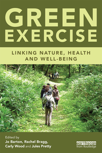 Green Exercise Linking Nature, Health and Well-being book cover