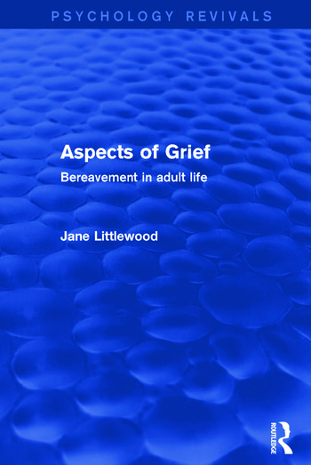 Aspects of Grief Bereavement in Adult Life book cover
