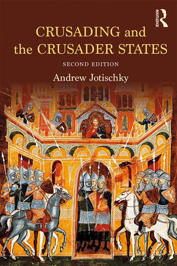 Crusading and the Crusader States book cover