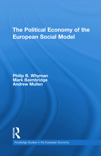 The Political Economy of the European Social Model book cover