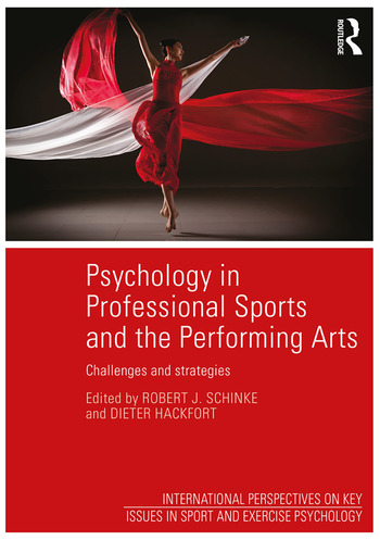 Psychology in Professional Sports and the Performing Arts Challenges and Strategies book cover
