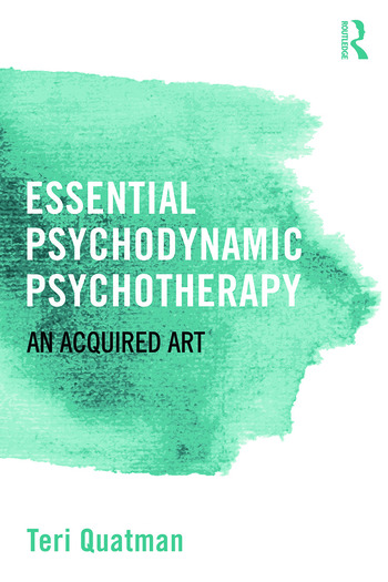 Essential Psychodynamic Psychotherapy An Acquired Art book cover