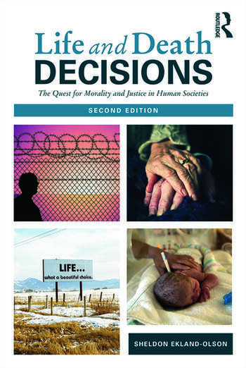 Life and Death Decisions The Quest for Morality and Justice in Human Societies book cover