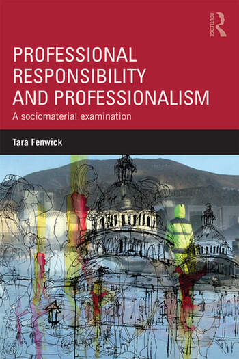 Professional Responsibility and Professionalism A sociomaterial examination book cover