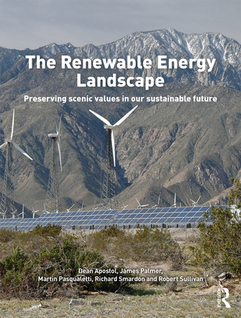The Renewable Energy Landscape Preserving Scenic Values in our Sustainable Future book cover