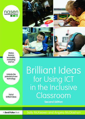 Brilliant Ideas for Using ICT in the Inclusive Classroom book cover