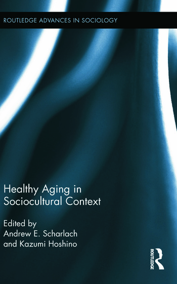 Healthy Aging in Sociocultural Context book cover
