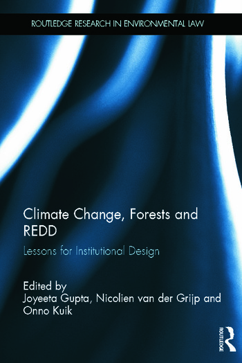 Climate Change, Forests and REDD Lessons for Institutional Design book cover