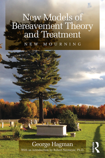 New Models of Bereavement Theory and Treatment New Mourning book cover