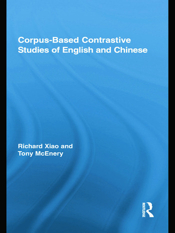 Corpus-Based Contrastive Studies of English and Chinese book cover
