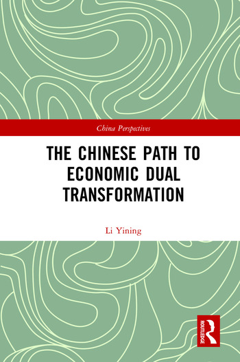 The Chinese Path to Economic Dual Transformation book cover