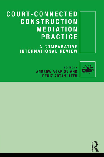 Court-Connected Construction Mediation Practice A Comparative International Review book cover