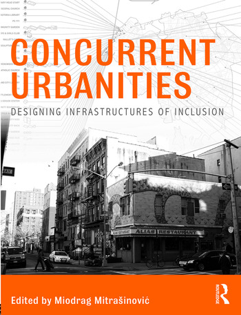 Concurrent Urbanities Designing Infrastructures of Inclusion book cover