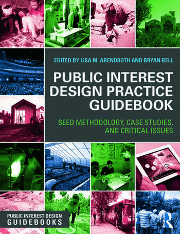 Public Interest Design Practice Guidebook SEED Methodology, Case Studies, and Critical Issues book cover